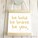 Hanging Pendant Print Scroll Sign Nursery Decor Girls Be Bold