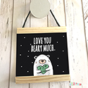 Hanging Pendant Print Scroll Sign Nursery Boys Love You Beary